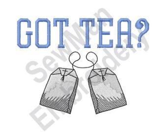 Got Tea - Machine Embroidery Design, Tea, Tea Bags
