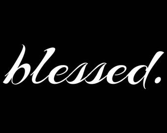 blessed vinyl sticker available in white or black