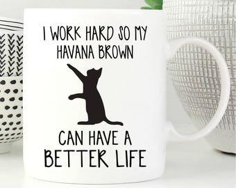 Havana Brown Mug, Havana Brown Cat, Cat Mug, Cat Lover Gift, Coffee Mug, Cat Coffee Mug, Funny Cat Mug, Cat Gift, Cute Cat Mug