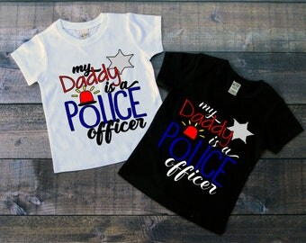 Children's Tee Shirt, My Daddy Is A Police Officer, Kids T-Shirt, Black or White Tee, Infants, Toddler, Youth, Girls Tee, Boys tee,  T Shirt