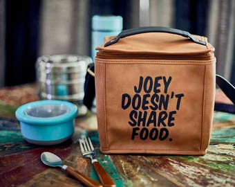 Joey Doesn't Share Food Lunch Bag