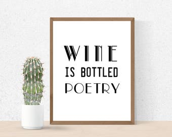 Wine Quotes, Wine and dine, Wine Wall Art, digital prints, wine print, Wine decor, Wine lover gift, printable art, Wine gifts, Wine poster