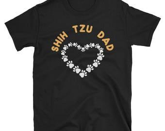 Shih Tzu Dad Shirt - Shih Tzu Shirt - Shih Tzu Owner - Shih Tzu dog - Shih Tzu Gift - Shih Tzu Tshirt - Dog Dad