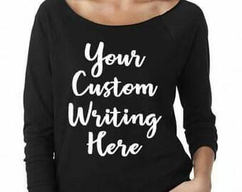 Custom Shirts, Custom Shirt For Women, Custom Tshirts, Make your Own Shirt, Personalized Gift