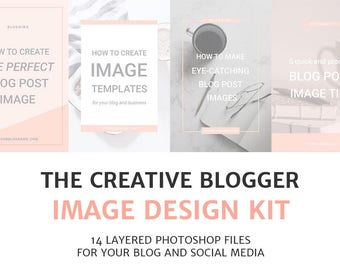 Blog Post and Social Media Image Templates / Photoshop Templates