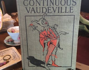 1914 Continuous Vaudeville Book by Will M. CressyIllustrations by Hal Merritt