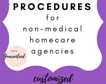 Customized Non-Medical Homecare Policies and Procedures