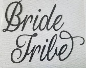 Bride Tribe Glitter Iron On Decal - Bride Vinyl Decal - Bridal Party Iron On Decal