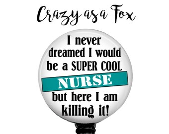 Super Cool Nurse Retractable Badge Holder, Badge Reel, Lanyard, Stethoscope ID Tag, Nurse, RN, Nursing Gift