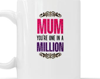 "Mother's Day - ""Mum Your One in a Million"" Mug"