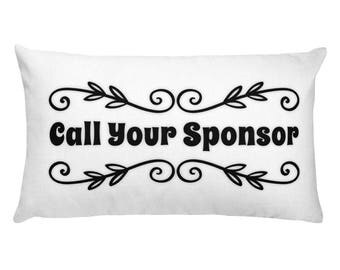 AA Recovery Call Your Sponsor Pillow