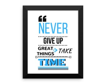 NEVER GIVE UP! Framed photo