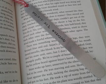 """Hand stamped aluminum bookmark """"booked all weekend"""""""