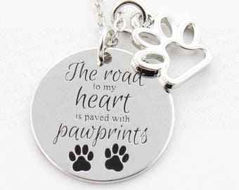 """Pet Dog Cat Paws Pendant Necklace """"The road to my heart is paved with pawprints"""""""