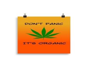 Don't Panic It's Organic Poster