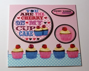 Handmade unique funny birthday card, 6x6, romantic, love, humor, cupcake, loved one