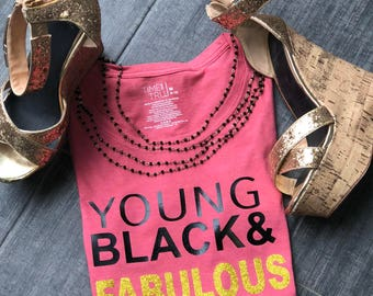 Young Black & Fabulous Tee