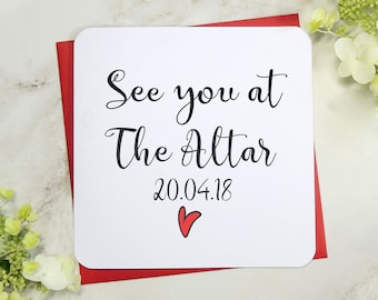 Personalised See you at the altar, Wedding day card, to my groom card, to my bride card, husband to be card, wife to be card, uk seller