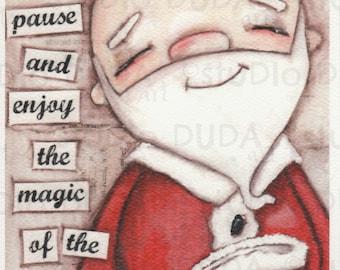 Print of my Original Whimsical Christmas Santa Mixed Media Painting - Enjoy the Magic