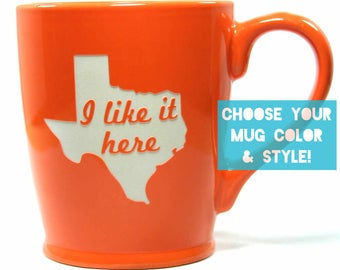 Texas Mug - I Like It Here - State Map coffee cup