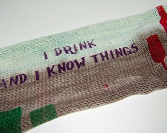 """Game of Thrones Inspired Sock blank - """"I Drink and I know things"""" * Double sock blank*"""