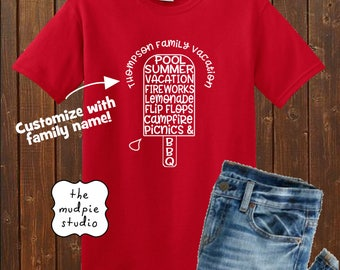 Custom Family Reunion or Vacation Summer Tshirt- Graphic Shirt Adult Youth