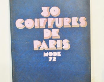 1972  Coiffures de Paris  Hair Stylist Design Book   Cosmetologists Hard Back Hair Design Book from 1969  Black and White and Color Photos