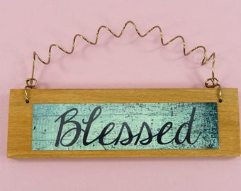 BLESSED SIGN Little Wooden Ornament Home Decor Office Cute Gift Idea Family Friends Blessings Phrase Quote Signage