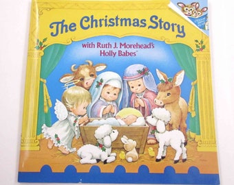 The Christmas Story with Ruth J. Morehead's Holly Babes Vintage 1980s Children's Book by Random House