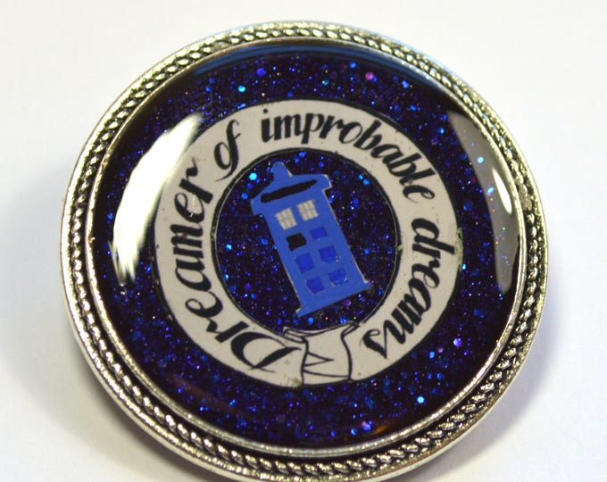 "Dr.Who Doctor Who ""Dreamer of Improbable Dreams"" Resin Brooch"
