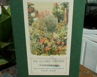 AN ISLAND GARDEN by Celia Thaxler Illustrations Childe Hassam 1998 Originally Published 1894