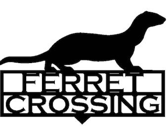 Personalized Ferret Crossing Garden Stake (a37)