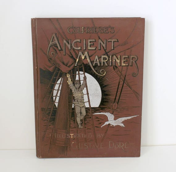 Antique The Rime of The Ancient Mariner Book Poem by Cole Ridge, Illustrated Gustave Doré 1880s