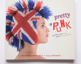 Pretty In Punk By Alyce Benevides and Jaqueline Milles