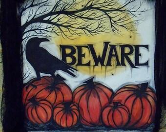 Halloween Banner Raven Beware Vintage Style Hand Painted My Original Design