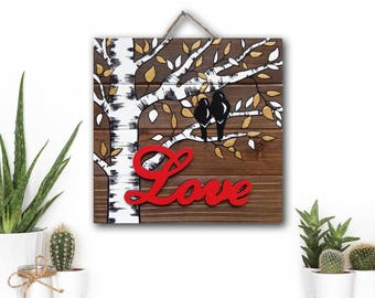 Valentine Gift, Love Sign, Birch Tree Sign, Rustic Wood Sign, Farmhouse Wall Decor, Aspen Tree Painting, Wedding Gift for Couple