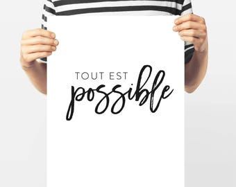 Typography, Tout est Possible, All is Possible, French Words, Paris Collection, Quote, 8x10 Black and White Gallery Wall, Francophile Gift