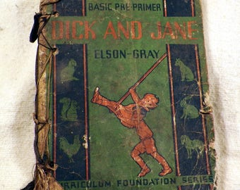 Dick and Jane 1936 Pre-Primer Elson-Gray Tattered, Dirty - Charming Vintage Graphics & Verse, Recycle, Repurpose