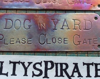 DOG in YARD, Please Close Gate, copper doorbell warning sign, hand stamped, upcycled, recycled plumbing pipe