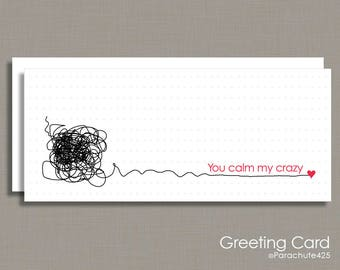 Funny Valentine, Valentine Card, crazy love, You Calm My Crazy, crazy Valentine, funny friend card, best friend card, office friend card
