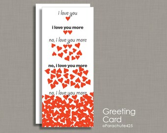 Valentine Card, funny Valentine, romantic Valentine, Anniversary Card, funny anniversary, romantic anniversary, I Love You More, missing you