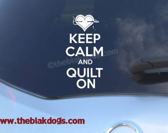 Keep Calm and Quilt On, quilted heart - Vinyl Sticker Car Decal