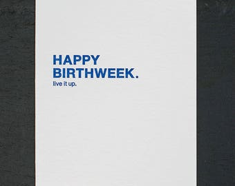 happy birthweek. letterpress card. #002