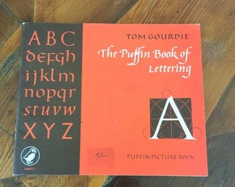 The Puffin Book of Lettering (Puffin Picture Books) by Tom Gourdie, Paperback, Vintage Typography Book, Hand Lettering, Calligraphy,