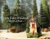 RESERVED Listing for Vicki -The Little Fairy Windmill Upon a Star -Miniature Windmill -Colorful Tiled Roof, Flower Boxes, Tulips, Pine Trees