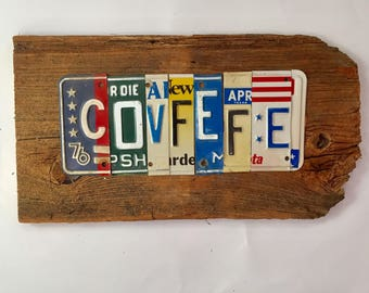 COVFEFE upcycled recycled license plate art sign on barn wood tomboyART peace bienvenidos