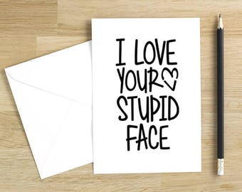 Valentine Card for Him. Funny Love You Valentine. Anniversary Card for Guys. NB012