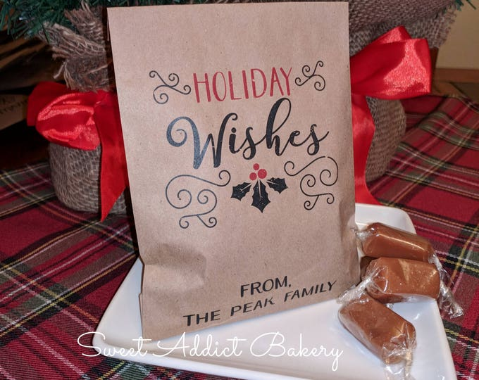 HOLIDAY WISHES Christmas Holiday Candy Bags, Personalized Favors - Filled with caramel, toffee or brittle - great gift for neighbor, teacher