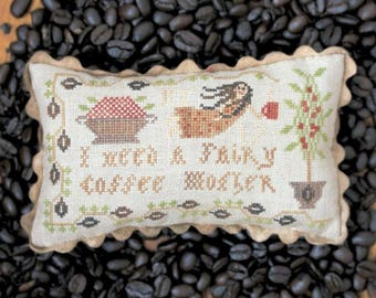 Fairy Coffee Mother; the Magical Elixir Series #3 : Cross Stitch Pattern by Heartstring Samplery