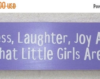 ON SALE TODAY Sweetness, Laughter, Joy And Love That's What Little Girls Are Made Of Wooden Sign 6 x 24 You Pick Colors